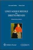 Libro Linguaggio e regole del diritto privato Giovanni Iudica Paolo Zatti