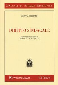 Foto Cover di Diritto sindacale, Libro di Mattia Persiani, edito da CEDAM