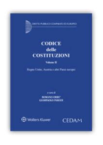 Libro Codice delle costituzioni. Vol. 2: Regno Unito, Austria e altri paesi europei.