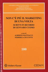 Libro Non c'è più il marketing di una volta. Scritti in ricordo di Gennaro Cuomo