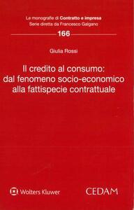 Il credito al consumo: dal fenomeno socio-economico alla fattispecie contrattuale
