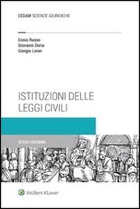 Istituzioni delle leggi civili - Ennio Russo,Giovanni Doria,Giorgio Lener - copertina