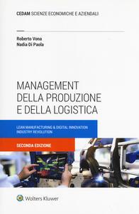 Management della produzione e della logistica. Con Contenuto digitale (fornito elettronicamente)