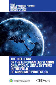 The influence of the European legislation on national legal systems in the field of consumer protection