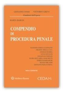 Compendio di procedura penale - Giovanni Conso,Vittorio Grevi,Marta Bargis - copertina