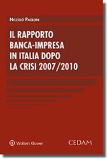 Ascotcamogli.it Rapporto banca-impresa in Italia dopo la crisi 2007-2010 Image