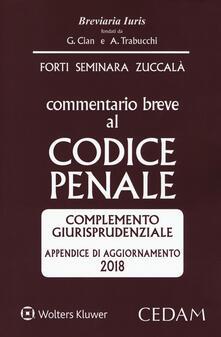 Commentario breve al codice penale. Complemento giurisprudenziale. Appendice di aggiornamento 2018.pdf