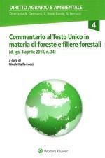 Commentario al Testo Unico in materia di Foreste e Filiere forestali (d. lgs. 3 aprile 2018, n. 34)