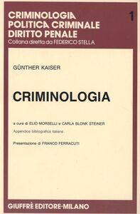 Foto Cover di Criminologia, Libro di Gunther Kaiser, edito da Giuffrè