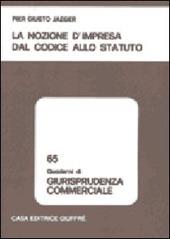 La nozione d'impresa dal codice allo statuto