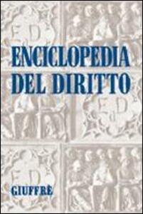 Enciclopedia del diritto. Vol. 39