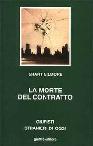 Libro La morte del contratto Grant Gilmore