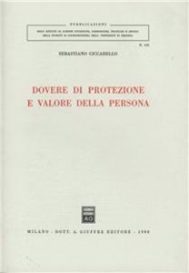 Libro Dovere di protezione e valore della persona Sebastiano Ciccarello