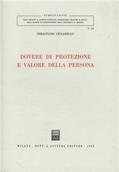 Dovere di protezione e valore della persona