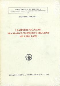 Libro I rapporti finanziari tra Stato e confessioni religiose nei Paesi Bassi Giovanni Cimbalo