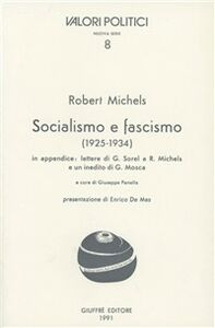 Libro Socialismo e fascismo (1925-1934) Robert Michels