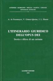 L' itinerario giuridico dell'Opus Dei. Storia e difesa di un carisma