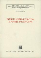 Inerzia amministrativa e poteri sostitutivi