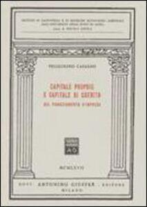 Foto Cover di Capitale proprio e capitale di credito nel finanziamento d'impresa, Libro di Pellegrino Capaldo, edito da Giuffrè