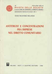 Libro Antitrust e concentrazioni fra imprese nel diritto comunitario Enzo Moavero Milanesi