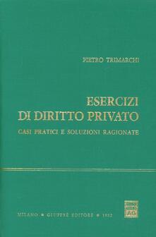 Esercizi di diritto privato. Casi pratici e soluzioni ragionate.pdf