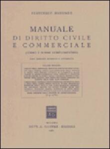 Manuale di diritto civile e commerciale. Vol. 2: I diritti della personalità. Il diritto della famiglia. I diritti reali (4997 bis).