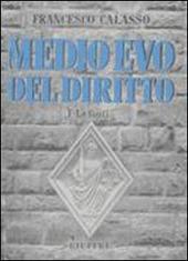 Medio Evo del diritto. Vol. 1: Le fonti.