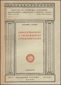Libro Concentrazione e cooperazione interaziendale Giuseppe Galassi