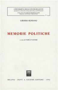 Foto Cover di Memorie politiche, Libro di Liborio Romano, edito da Giuffrè