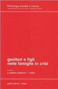 Libro Genitori e figli nelle famiglie in crisi