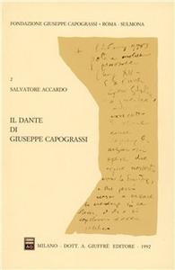 Libro Il Dante di Giuseppe Capograssi. Con una antologia capograssiano-dantesca Salvatore Accardo