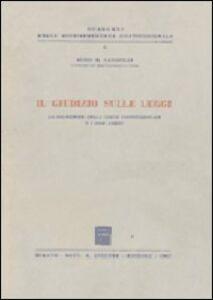 Foto Cover di Il giudizio sulle leggi. La cognizione della Corte Costituzionale e i suoi limiti, Libro di Aldo M. Sandulli, edito da Giuffrè