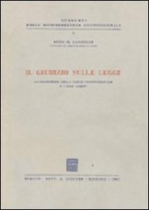 Libro Il giudizio sulle leggi. La cognizione della Corte Costituzionale e i suoi limiti Aldo M. Sandulli