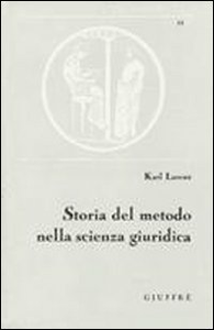 Libro Storia del metodo nella scienza giuridica Karl Larenz