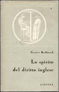 Libro Lo spirito del diritto inglese Gustav Radbruch
