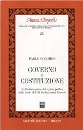 Governo e Costituzione. La trasformazione del regime politico nelle teorie dell'età rivoluzionaria francese