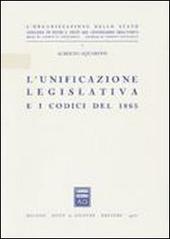 L' unificazione legislativa e i codici del 1865