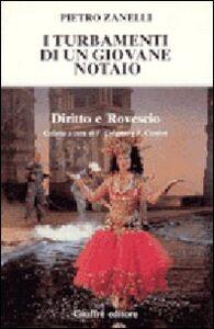 Foto Cover di I turbamenti di un giovane notaio, Libro di Pietro Zanelli, edito da Giuffrè