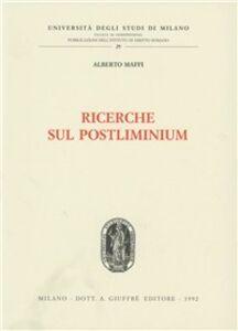 Foto Cover di Ricerche sul postliminium, Libro di Alberto Maffi, edito da Giuffrè