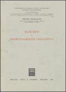 Libro Rischio e responsabilità oggettiva Pietro Trimarchi