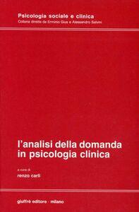 Libro L' analisi della domanda in psicologia clinica