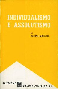 Libro Individualismo e assolutismo Roman Schnur