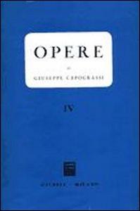 Libro Opere. Vol. 4 Giuseppe Capograssi