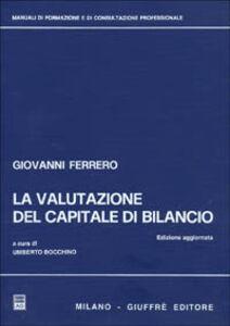 Foto Cover di La valutazione del capitale di bilancio, Libro di Giovanni Ferrero, edito da Giuffrè
