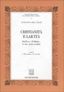 Libro Cristianità e laicità. Scritti su «Il Sabato» (e vari, anche inediti) Augusto Del Noce