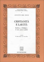 Cristianita e laicita. Scritti su «Il Sabato» (e vari, anche inediti)
