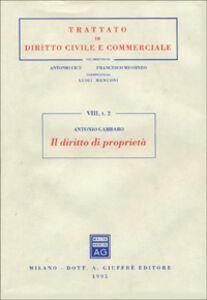 Foto Cover di Il diritto di proprietà, Libro di Antonio Gambaro, edito da Giuffrè