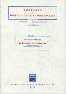 Libro Il lavoro autonomo. Contratto d'opera e professioni intellettuali Adalberto Perulli