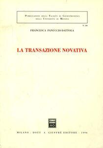 Libro La transazione novativa Francesca Panuccio Dattola
