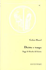 Libro Diritto e tempo. Saggi di filosofia del diritto Gerhart Husserl